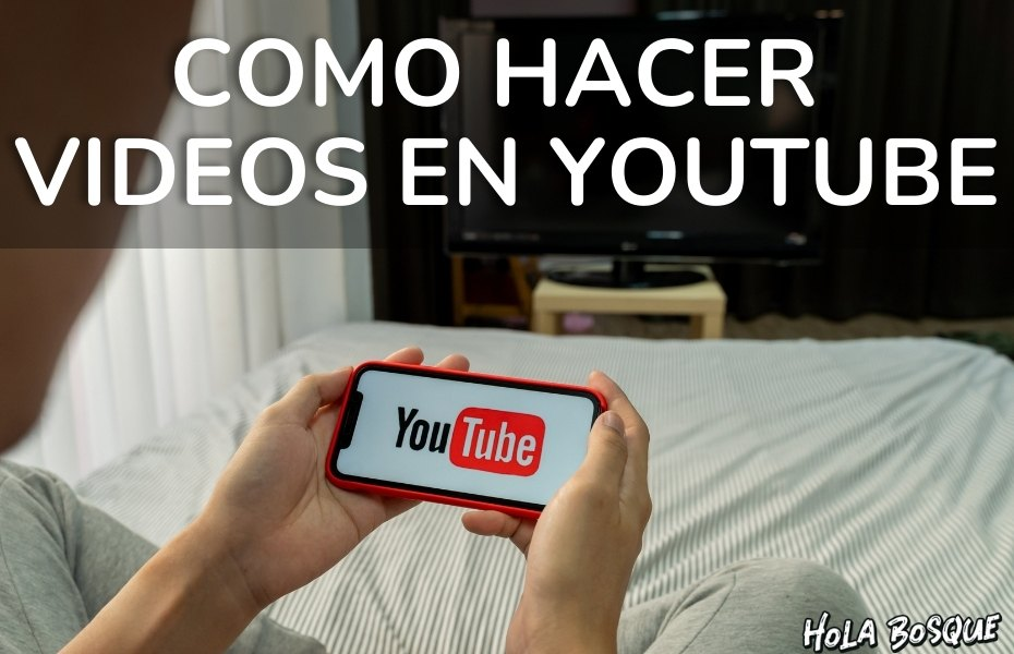 como-hacer-videos-youtube