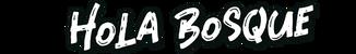 Hola Bosque – Marketing Online